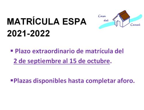 MATRÍCULA ESPA EXTRAORDINARIA 21-22